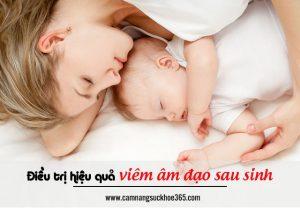 Điều trị hiệu quả viêm âm đạo sau sinh
