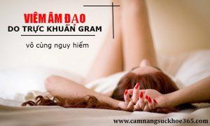 Viêm âm đạo do trực khuẩn gram