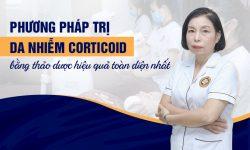 Giai pháp phục hồi da nhiễm Corticoid bằng thảo dược Đông y