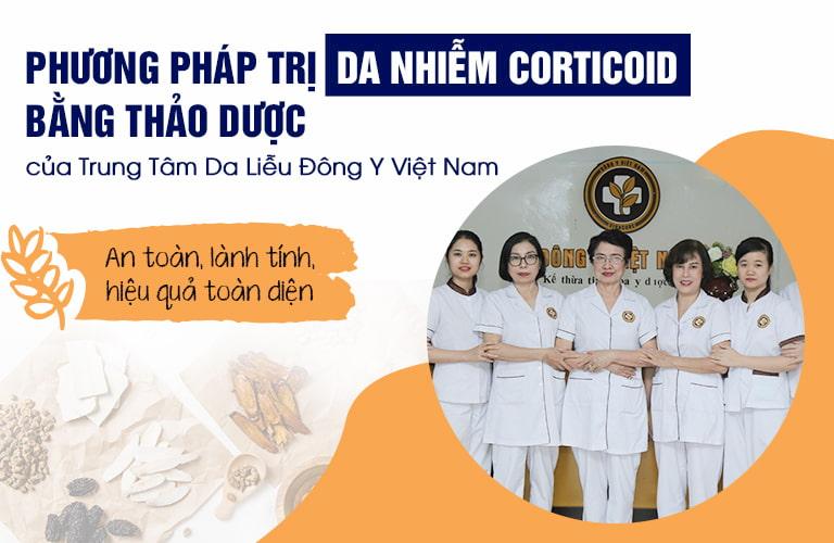 Phục hồi da nhiễm Corticoid bằng thảo dược Đông y mang ưu điểm an toàn, lành tính, không gây tác dụng phụ