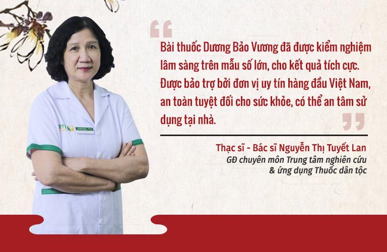 Bác sĩ Nguyễn Thị Tuyết Lan đánh giá cao về hiệu quả bài thuốc Dương Bảo Vương