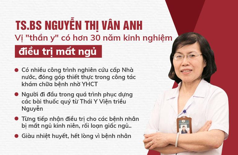 Tiến sĩ - Bác sĩ CKII Nguyễn Thị Vân Anh là người có nhiều năm kinh nghiệm trong điều trị mất ngủ bằng YHCT