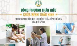 Đông phương Thần hiệu chữa bệnh thần kinh - Tinh hoa YHCT kết hợp xu hướng chữa bệnh hiện đại của Thế kỷ XXI